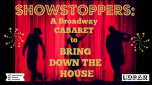 Showstoppers: A Cabaret to Bring Down the House @ Upper Dublin Township Building